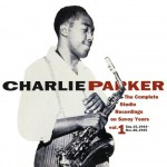 The Complete Studio Recordings on Savoy Years Vol.1 / Charlie Parker