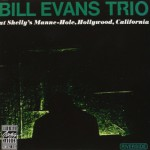 At Shelly's Manne Hole / Bill Evans