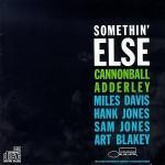 Somethin' Else / Cannonball Adderley