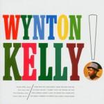 Wynton Kelly! / Wynton Kelly