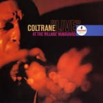 Live At The Village Vanguard / John Coltrane