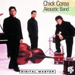 Akoustic Band /Chick Corea
