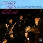 Monday Nights at Birdland