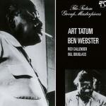 Art Tatum-Ben Webster Quartet